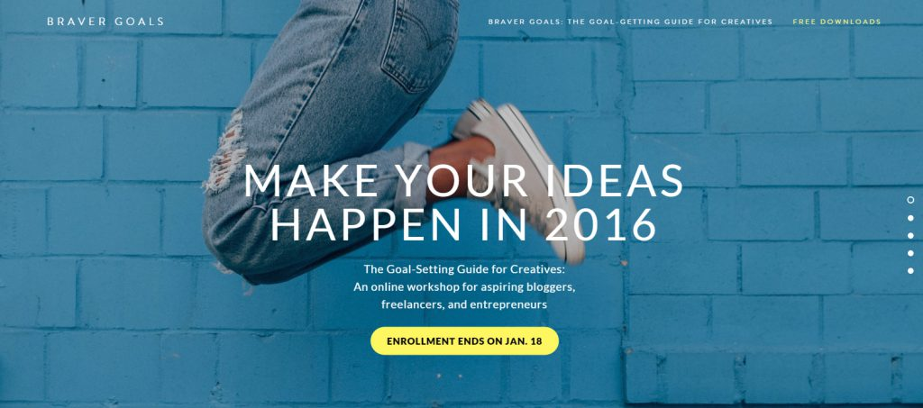 #BRAVERGOALS: MAKE YOUR IDEAS HAPPEN IN 2016
